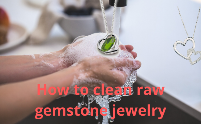 How to clean your raw gemstone jewelry