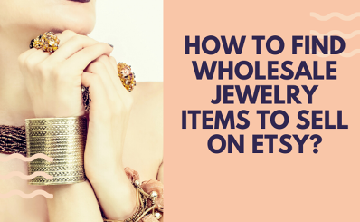 How to find wholesale jewelry items to sell on Etsy?