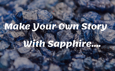 Make Your Own Story With Sapphire