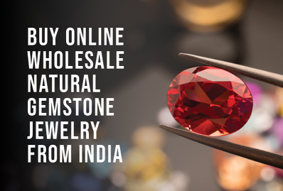 Buy Online Wholesale Natural Gemstone Jewelry from India
