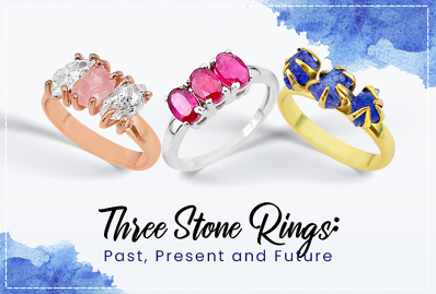 Three Stone Rings: Past, Present and Future