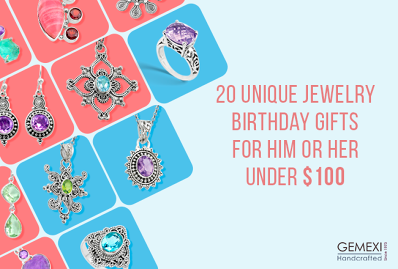 20 Unique Jewelry Birthday Gifts for Him or Her Under $100