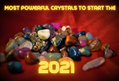 Most Powerful Crystals to Start the Year 2021