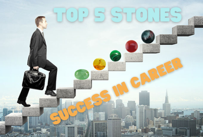 Top 5 stones for success in career