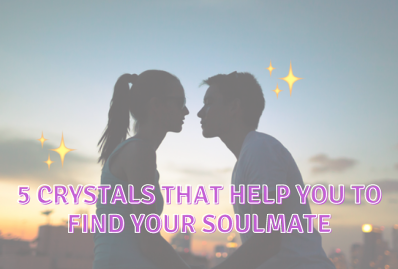 5 Crystals that Help You to Find Your Soulmate