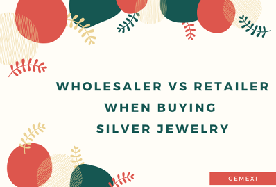 Wholesaler vs Retailer When Buying Silver Jewelry
