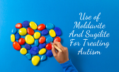 Use of Moldavite and Sugilite For Treating Autism