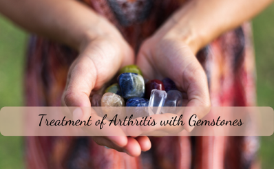 Treatment of Arthritis with Gemstones