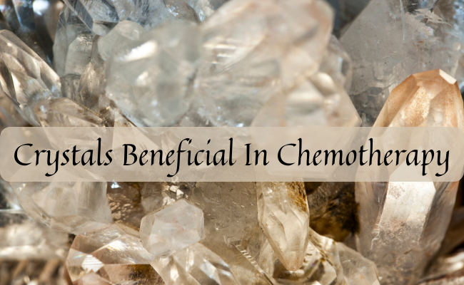 Crystals Beneficial In Chemotherapy