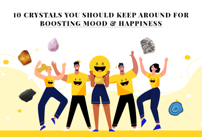 10 Crystals You Should Keep Around For Boosting Mood & Happiness