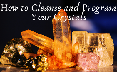 How to Cleanse and Program Your Crystals