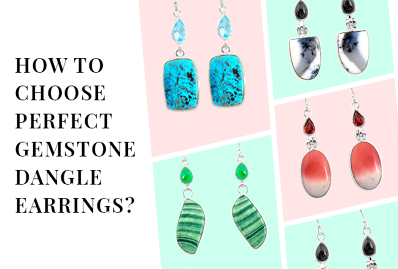 How to Choose Perfect Gemstone Dangle Earrings?