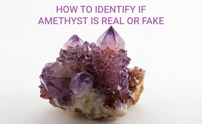 How To Identify If Amethyst Is Real Or Fake
