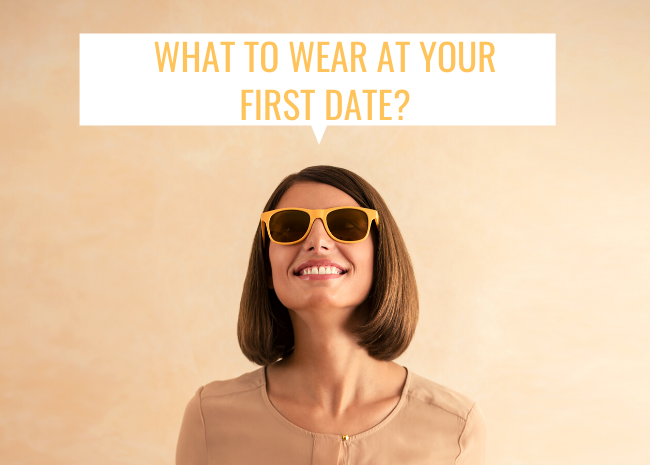 What to Wear at Your First Date? - Styling Tips for Women