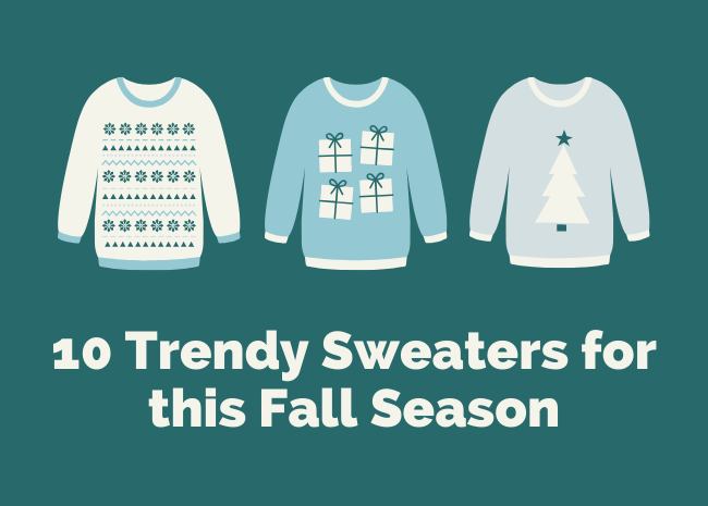 10 Trendy Sweaters for this Fall Season