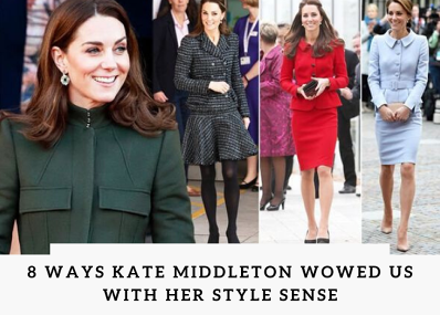 8 Ways Kate Middleton Wowed Us with Her Style Sense