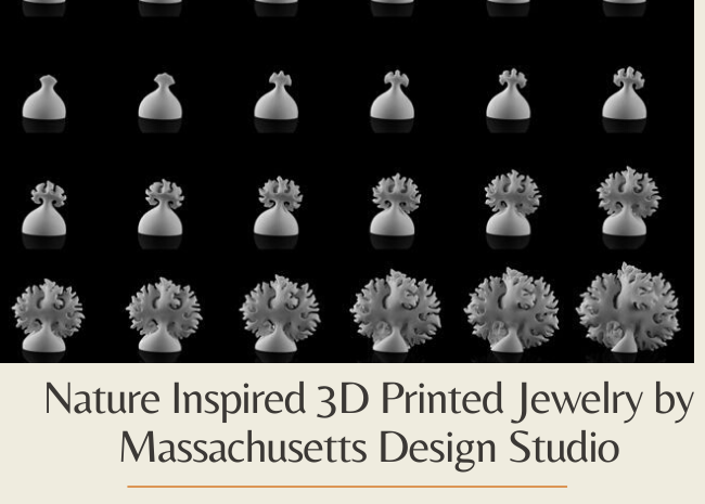 Nature Inspired 3D Printed Jewelry by Massachusetts Design Studio