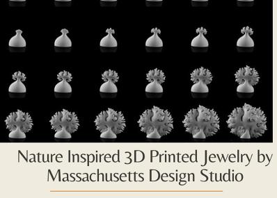 Nature Inspired 3D Printed Jewelry by Massachusetts Design Studio