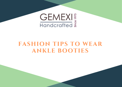 Fashion Tips to Wear Ankle Booties