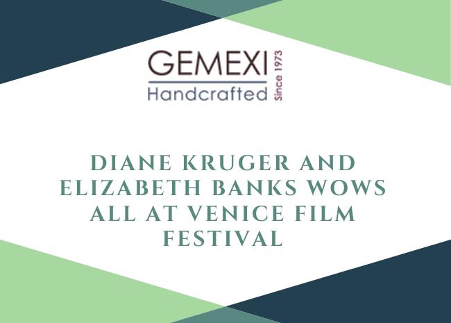 Diane Kruger and Elizabeth Banks Wows All At Venice Film Festival