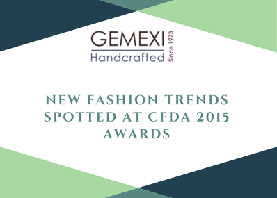 New Fashion Trends Spotted At CFDA 2015 Awards