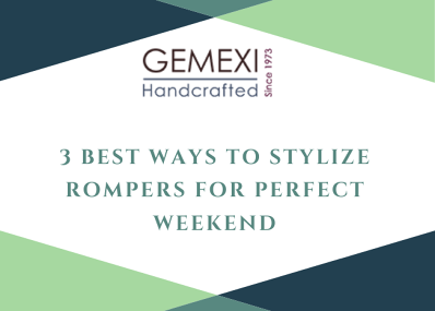 3 Best Ways to Stylize Rompers for Perfect Weekend