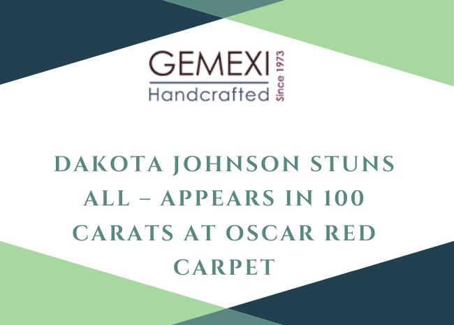 Dakota Johnson Stuns All - Appears in 100 Carats At Oscar Red Carpet