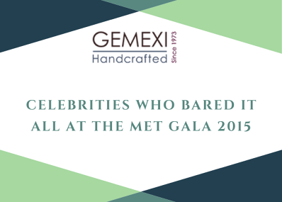 Celebrities Who Bared It All At the Met Gala 2015