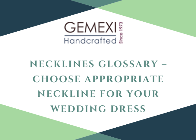 Necklines Glossary - Choose Appropriate Neckline for Your Wedding Dress