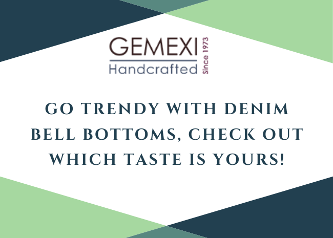 Go Trendy with Denim Bell Bottoms, Check out which Taste is yours!