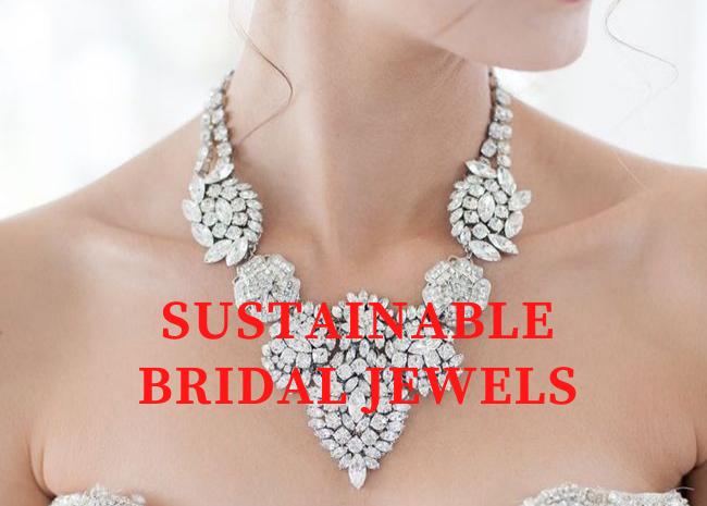 Sustainable Bridal Jewels