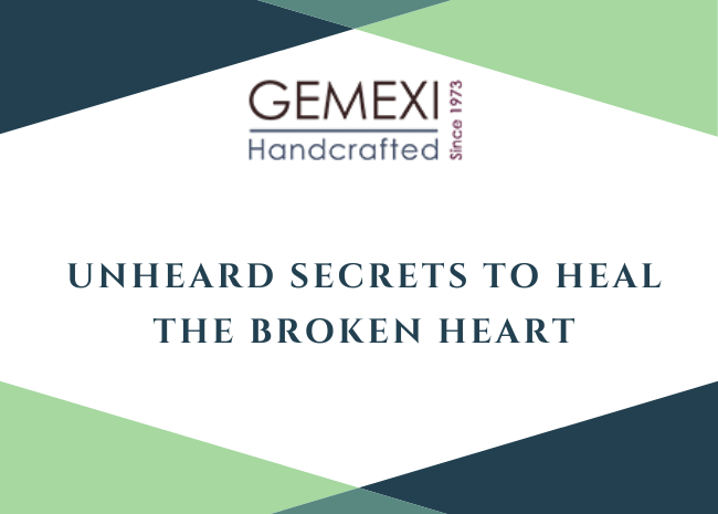 Unheard Secrets to Heal the Broken Heart
