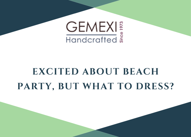 Excited about Beach Party, but What to Dress?