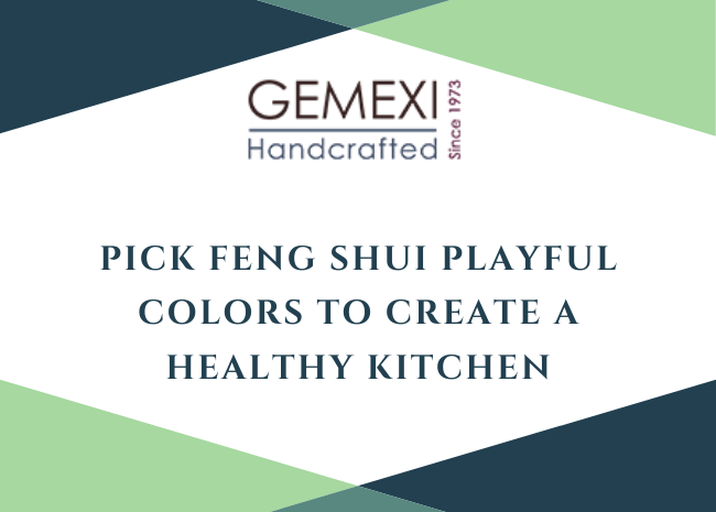 PICK Feng Shui playful colors to create a healthy kitchen