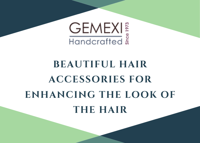 Beautiful hair accessories for enhancing the look of the hair