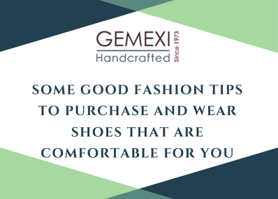 Some good fashion tips to purchase and wear shoes that are comfortable for you