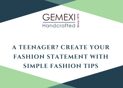 A Teenager? Create your fashion statement with simple fashion tips.