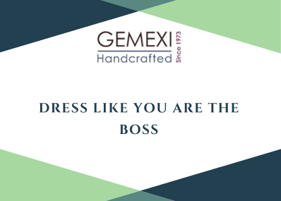 Dress like you are the boss