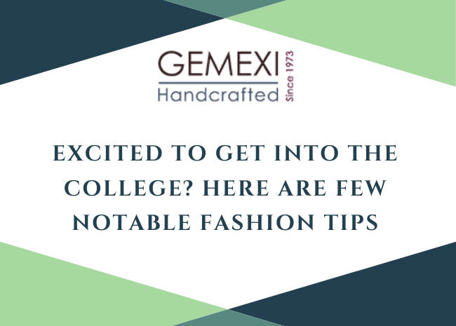 Excited to get into the college? Here are few notable fashion tips