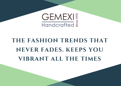 The fashion trends that never fades. Keeps you vibrant all the times
