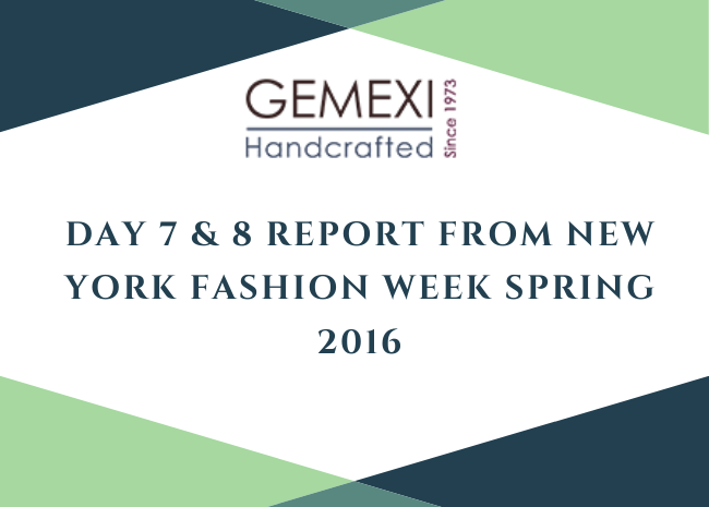 Day 7 & 8 Report from New York Fashion Week Spring 2016