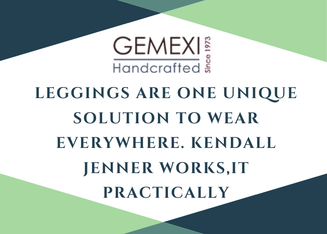 Leggings are one unique solution to wear everywhere. Kendall Jenner works,it practically
