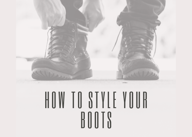 How to style your boots