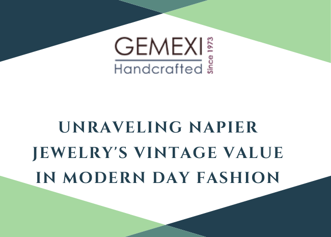 Unraveling Napier Jewelry's Vintage Value in Modern Day Fashion