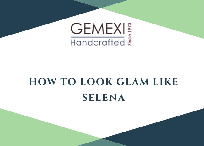 How to look glam like Selena
