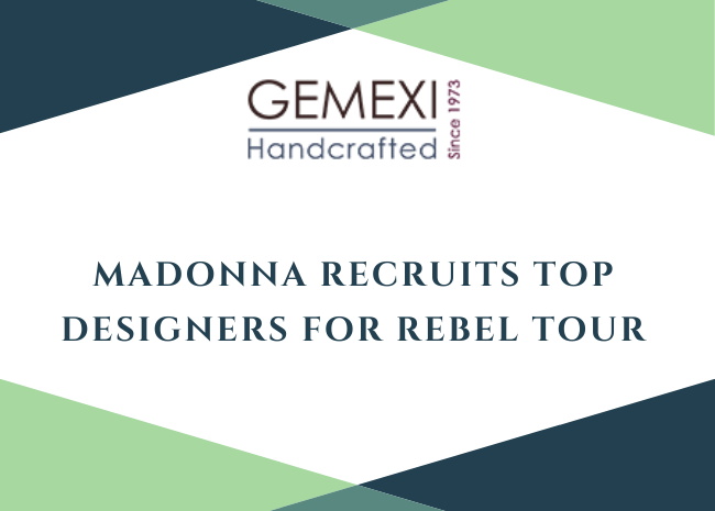Madonna Recruits Top Designers for Rebel Tour