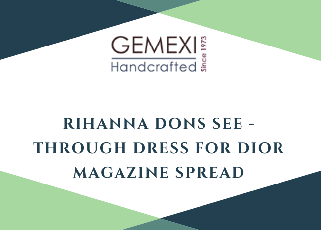 Rihanna Dons See -Through Dress for Dior Magazine Spread