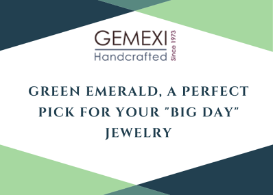 """Green Emerald, a Perfect Pick for your """"Big Day"""" Jewelry"""