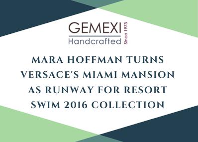 Mara Hoffman Turns Versace's Miami Mansion as Runway for Resort Swim 2016 Collection