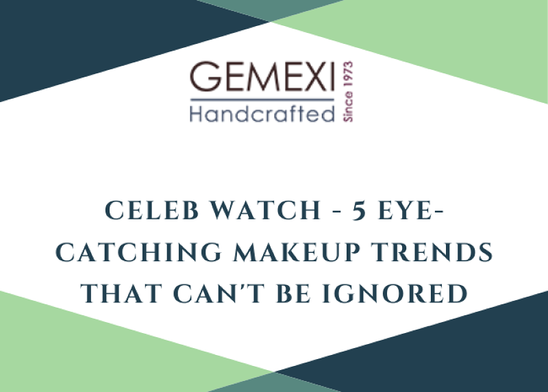 Celeb Watch - 5 Eye-Catching Makeup Trends That Can't Be Ignored